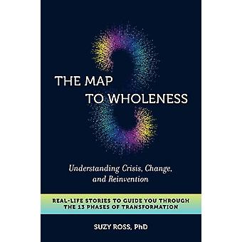 Map to Wholeness by Suzy Cross