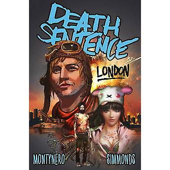 Death Sentence Vol. 2 London by Monty Nero