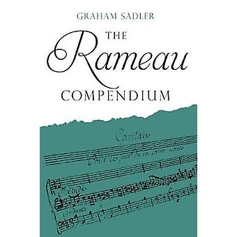 Rameau Compendium by Sadler & Graham