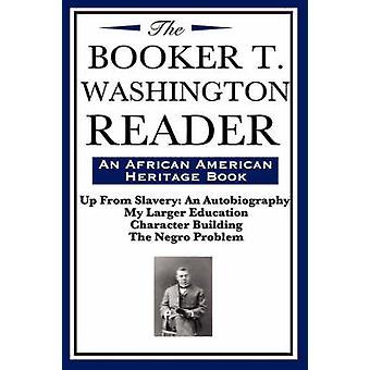 The Booker T. Washington Reader an African American Heritage Book by Washington & Booker T.