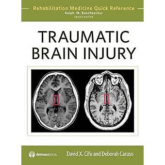 Traumatic Brain Injury by Cifu & David X