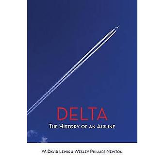 Delta The History of An Airline by Lewis & W. David