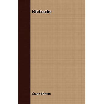Nietzsche by Brinton & Crane