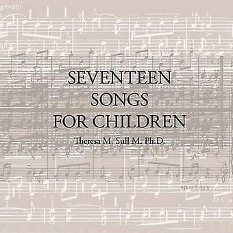 Sytten sanger for barn av Sull M. Ph.D & Theresa M.