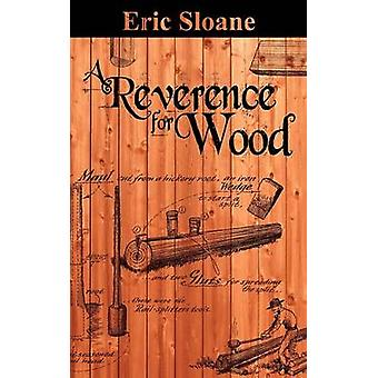 A Reverence for Wood by Sloane & Eric