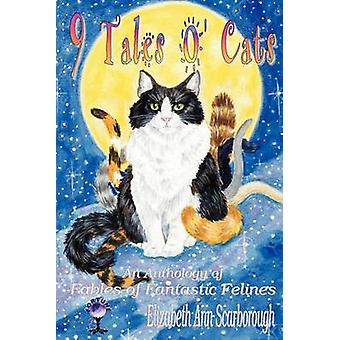 9 Tales O Cats by Scarborough & Elizabeth Ann