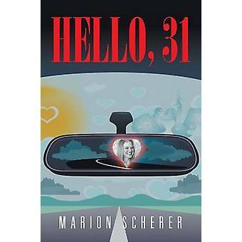 Hello 31 by Scherer & Marion