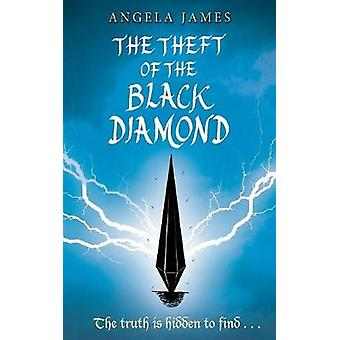 The Theft of the Black Diamond by James & Angela