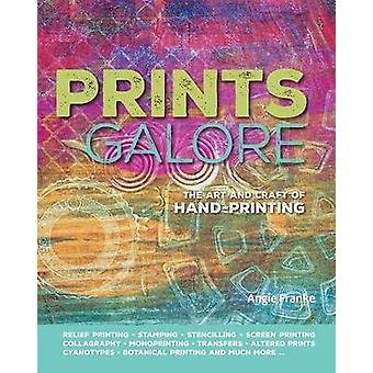 Prints galore The art and craft of handprinting by Franke & Angie