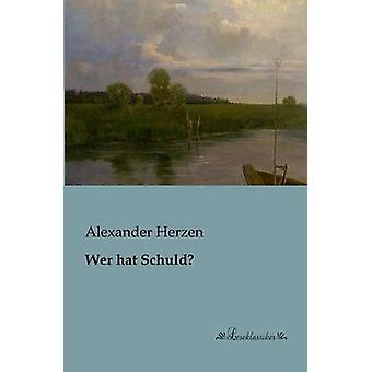 Wer hat Schuld by Herzen & Alexander