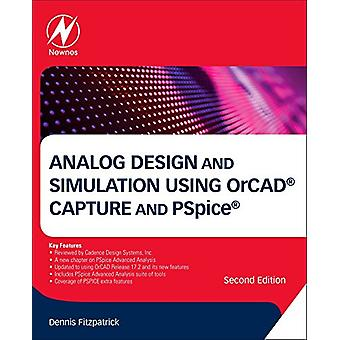 Analog Design and Simulation using OrCAD Capture and PSpice by Dennis