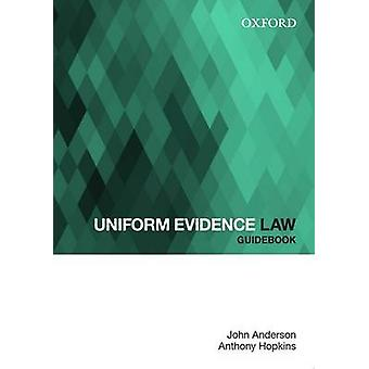 Uniform Evidence Law Guidebook by John Anderson - 9780195523805 Book