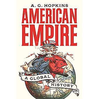 American Empire - En global historia av A. G. Hopkins - 9780691196879 Bo