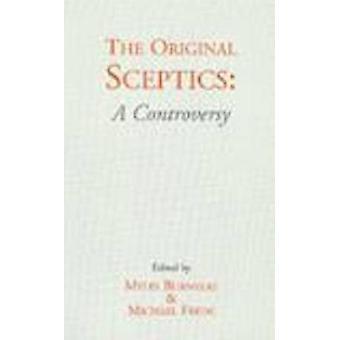 The Original Sceptics - A Controversy by Michael Frede - Myles Burnyea
