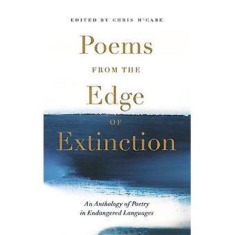 Poèmes du bord de l'extinction - Le beau nouveau trésor du poète