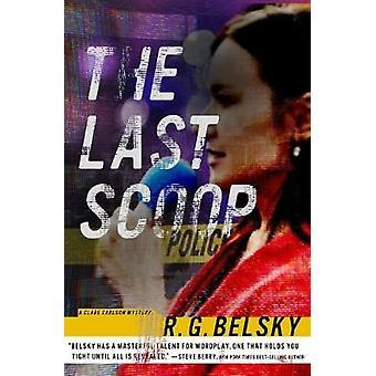 Last Scoop by R. G. Belsky - 9781608093571 Book