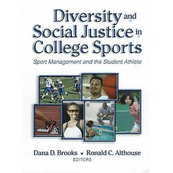 Diversity and Social Justice in College Sports - Sport Management and