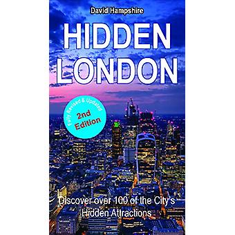 Hidden London - Discover Over 100 of the City's Hidden Attractions by