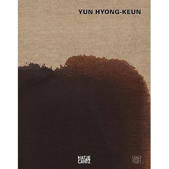 Yun Hyongkeun (Italian Edition) by David Anfam - 9783775745826 Book