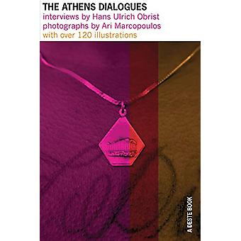 The Athens Dialogues - Interviews by Hans Ulrich Obrist / Photographs