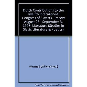 Dutch Contributions to the Twelfth International Congress of Slavists