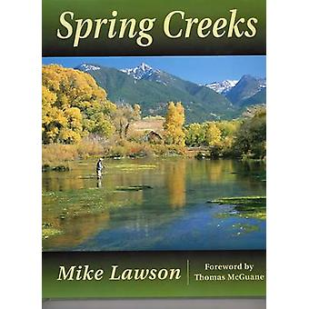 Spring Creeks by Mike Lawson - 9780811700689 Book