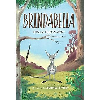 Brindabella by Ursula Dubosarsky - 9781911631385 Book