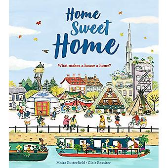 Home Sweet Home by Moira Butterfield - 9781405291866 Book