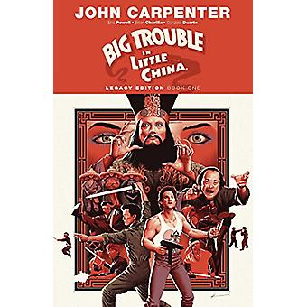Big Trouble in Little China Legacy Edition Book One by John Carpenter