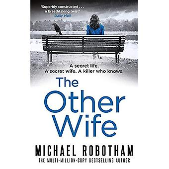 The Other Wife by Michael Robotham - 9780751562804 Book