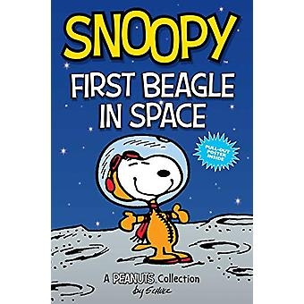 Snoopy - First Beagle in Space (PEANUTS AMP Series Book 14) - A PEANUTS