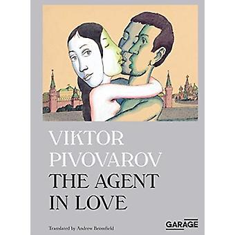 Viktor Pivovarov. The Agent in Love by Viktor Pivovarov