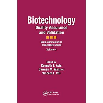Biotechnology by Edited by Kenneth E Avis & Edited by Carmen M Wagner & Edited by Vincent L Wu