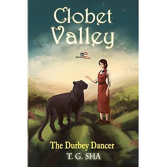 Clobet Valley The Durbey Dancer by SHA & T.G.