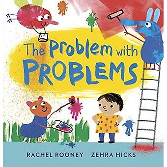 Problemet med problem av Rachel Rooney