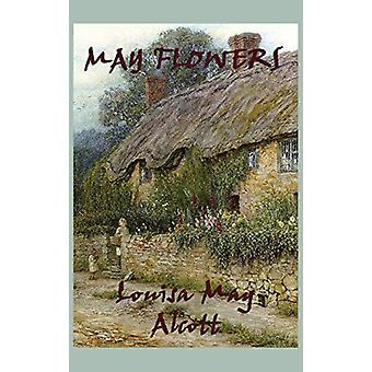 May Flowers by Louisa May Alcott - 9781515426370 Book