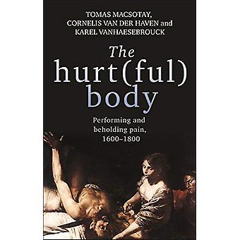 وأذى (فول) الجسم -- أداء والألم الهاد - 1600-1800 توما