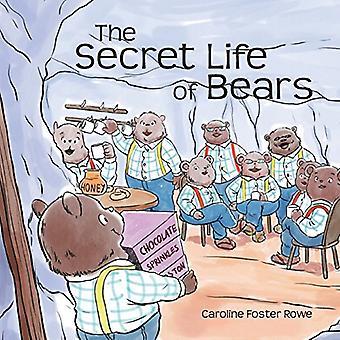 The Secret Life of Bears by Caroline Rowe - 9781773701653 Book