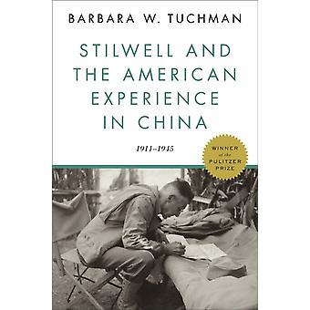 Stilwell ja Barbara W Tuchmanin Amerikkalainen kokemus Kiinassa