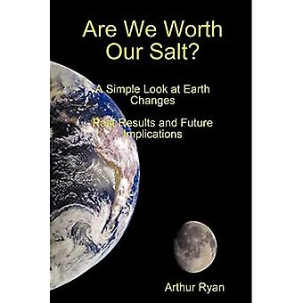 Are We Worth Our Salt?