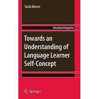 Mot en förståelse av språkstudande självkoncept av Sarah Me