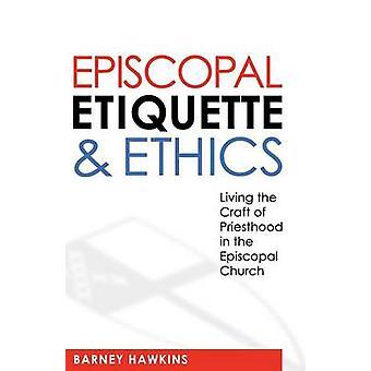 Étiquette épiscopale et éthique