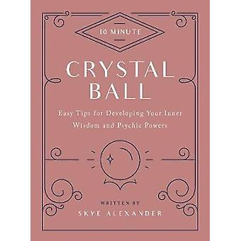 10-Minute Crystal Ball