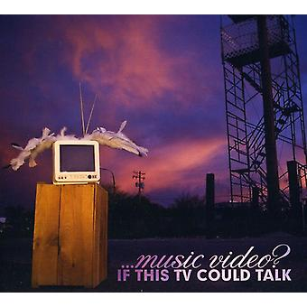 Music Video? - If This TV Could Talk [CD] USA import