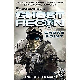 Tom Clancy Ghost Recon Choke Point par Peter Tél