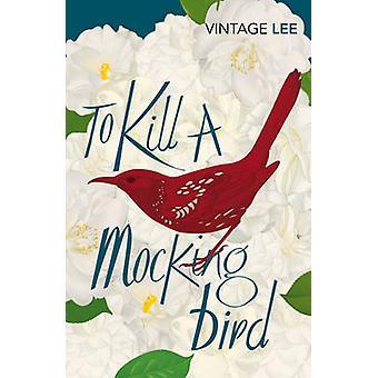لقتل الطائر المحاكي هاربر لي-كتاب 9780099466734