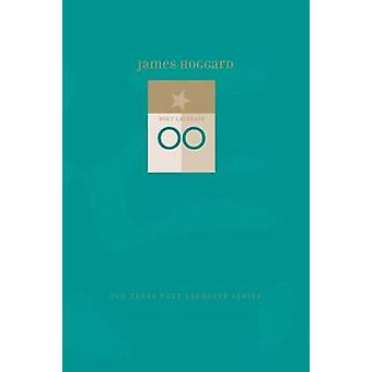 James Hoggard - New and Selected Poems by James Hoggard - 978087565583