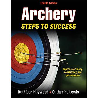 Archery - Steps to Success (4th Revised edition) by Kathleen Haywood -