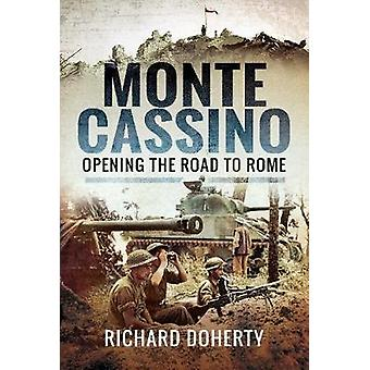 Monte Cassino - Opening the Road to Rome by Monte Cassino - Opening the