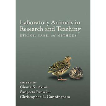 Laboratory Animals in Research and Teaching - Ethics - Care - and Meth